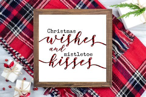 Christmas wishes and mistletoe kisses - Christmas Farmhouse Printable Sign - Digital File
