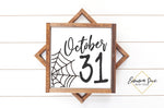 October 31 -  Halloween Sign Printable Art Farmhouse Style  - Digital File