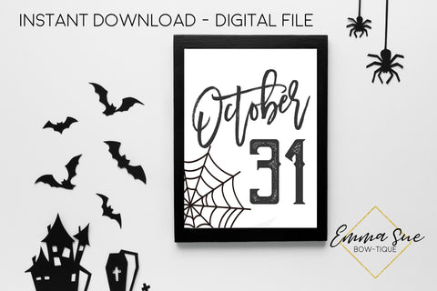 October 31 Sign - Halloween Decoration Printable Art Sign - Digital File