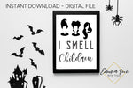 I smell Children Hocus Pocus - Halloween Decoration Printable Art Sign - Digital File