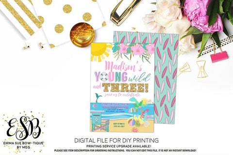 Summer Young Wild and Three Beach Birthday Party invitation Printable - Digital File  (Three-summerwild)