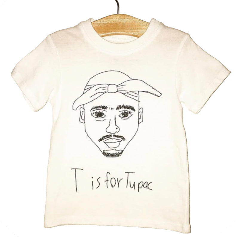 T is for Tupac Tee