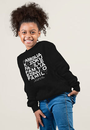 2T / Black sweatshirt Family in Every Language Sweatshirt - Toddler/Kid's Unisex - Tony by Toni