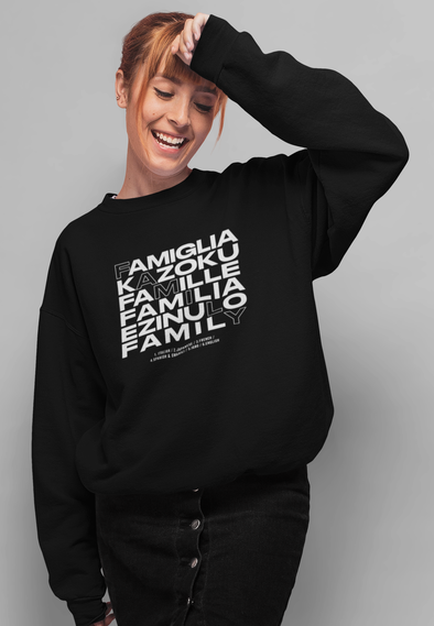 S (Women 4-6) / Black sweatshirt Family in Every Language Unisex Sweatshirt - Tony by Toni