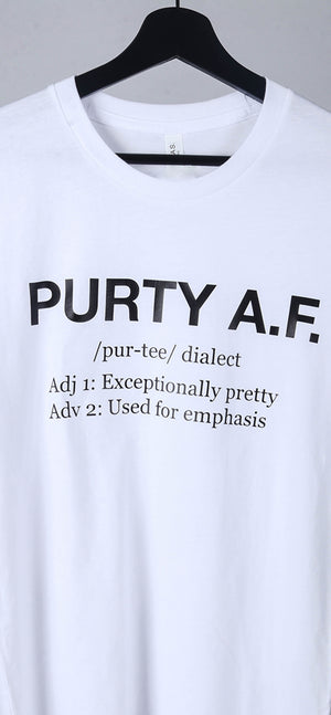 Purty AF Definition T-Shirt