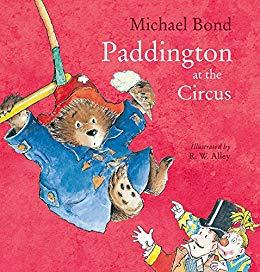 Paddington at the Circus  kapak resmi harpercollins KartonKinder
