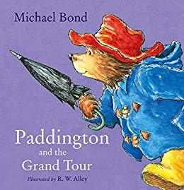 Paddington at the Great Tour  kapak resmi harpercollins KartonKinder