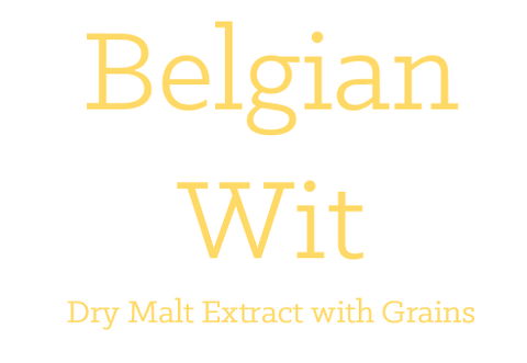Belgian Wit - Extract with Grains Kit