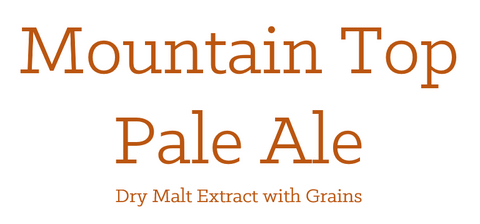 Mountain Top Pale Ale - Extract with Grains Kit