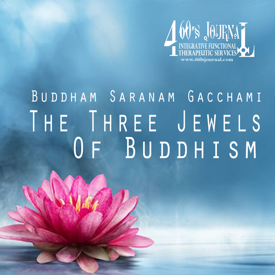 Buddham Saranam Gacchami - The Three Jewels of Buddhism