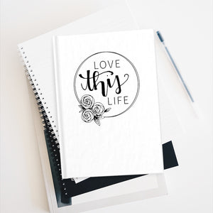 LOVE THIS LIFE JOURNAL