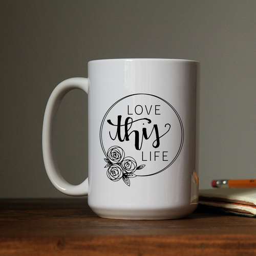 LOVE THIS LIFE CERAMIC MUG