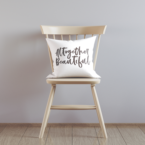 ALTOGETHER BEAUTIFUL PILLOW COVER