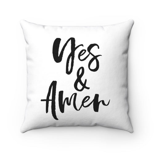 YES & AMEN PILLOW COVER
