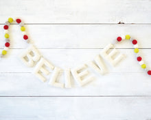 BELIEVE Felt Holiday Garland