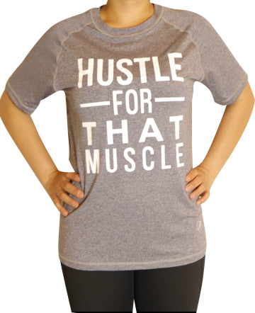 HUSTLE FOR THAT MUSCLE T-Shirt Unisex