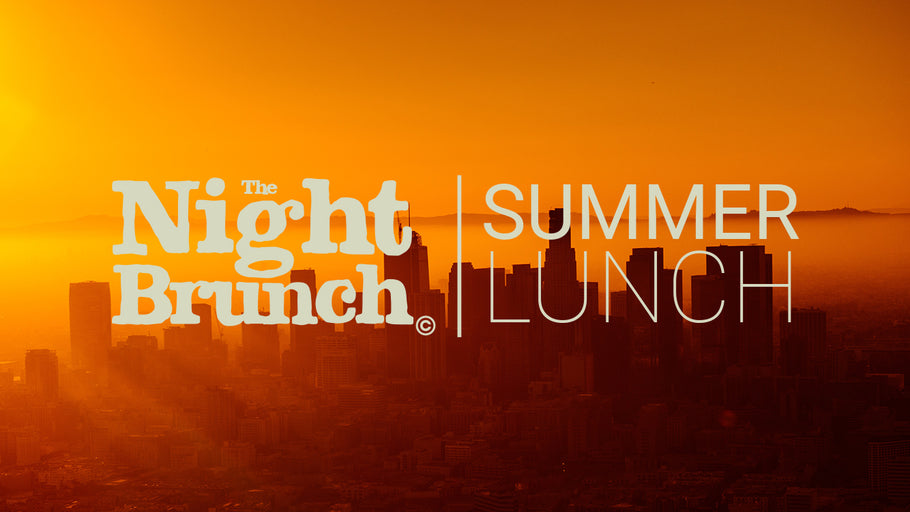 Introducing The Night Brunch Summer Lunch Program
