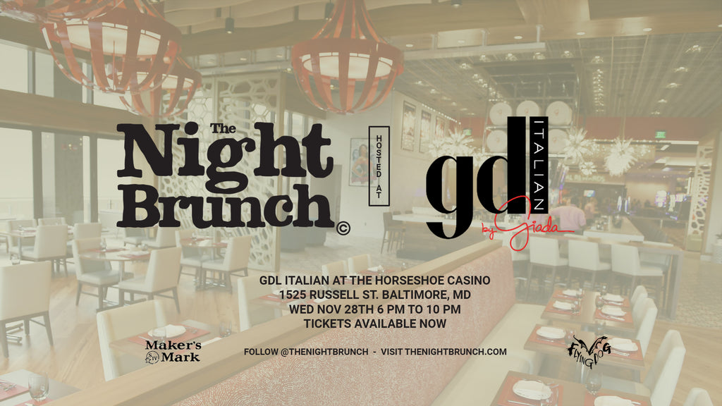 The Night Brunch at GDL in Horseshoe Casino Baltimore