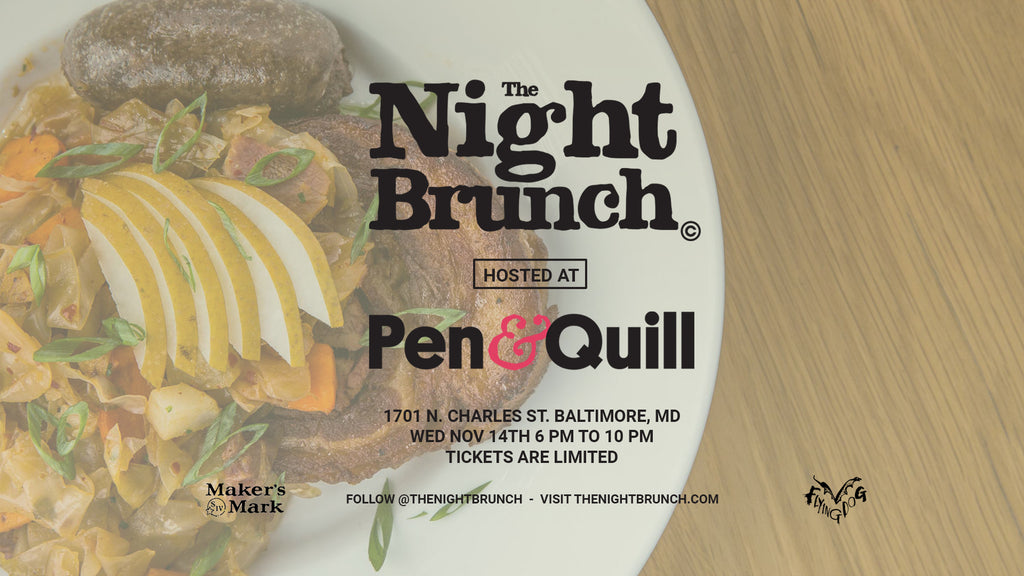 The Night Brunch at Pen and Quill Baltimore