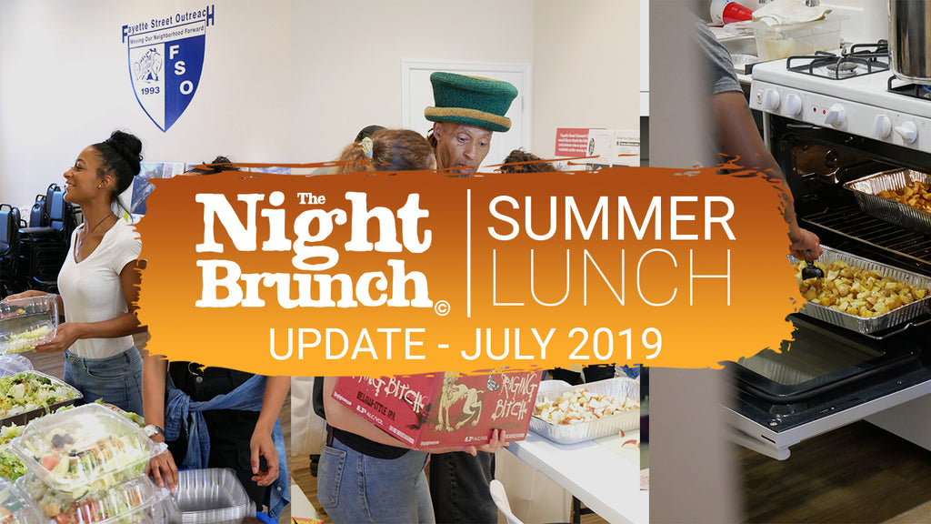 The Night Brunch Summer Lunch Update July 2019