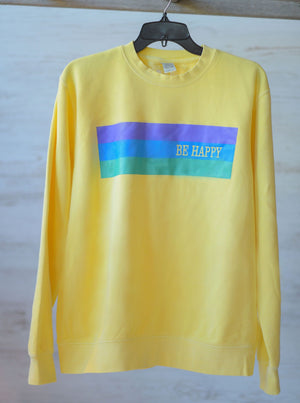 Be Happy || Crew Sweatshirt
