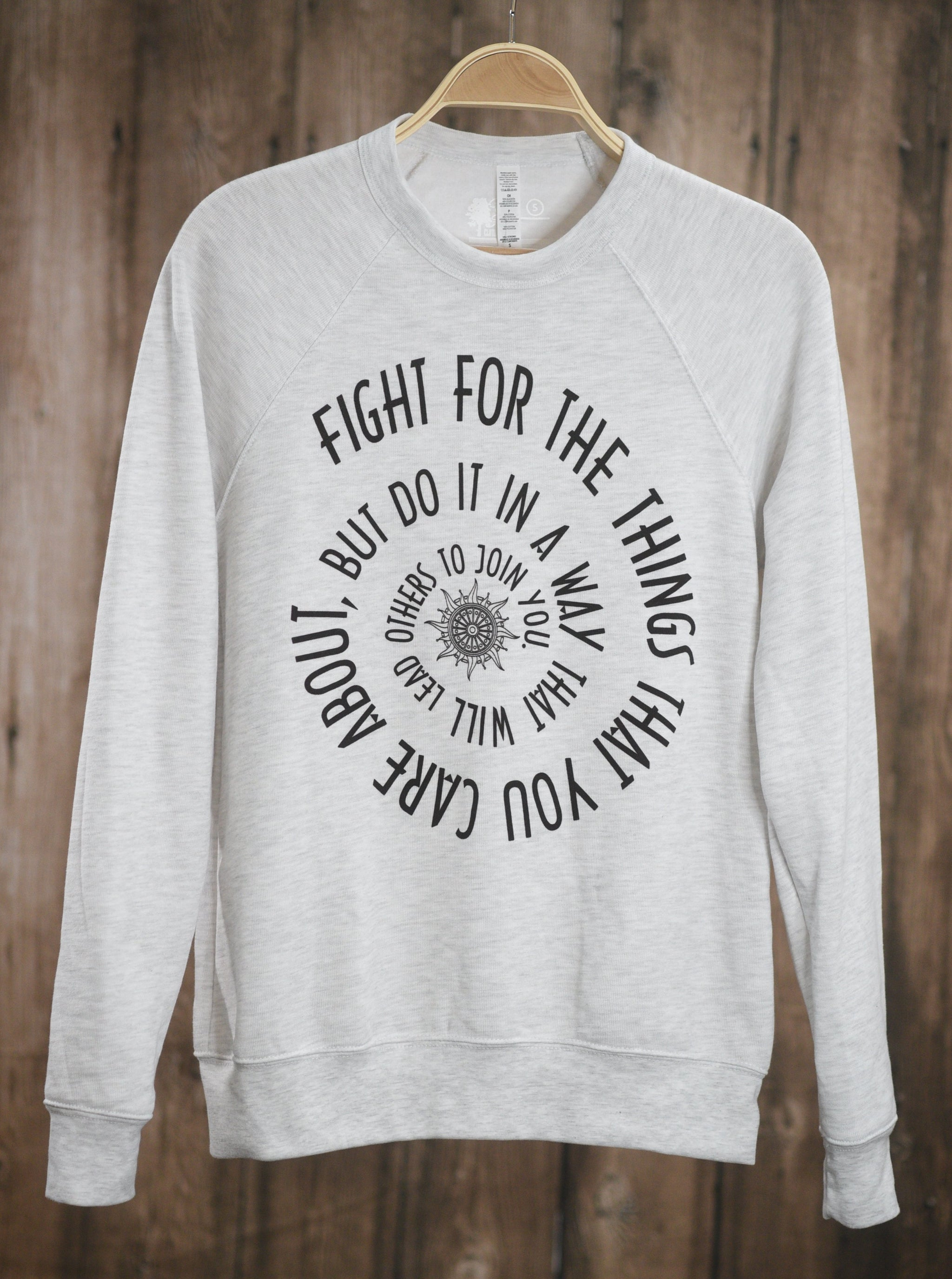 Fight for the Things|| Crew Sweatshirt