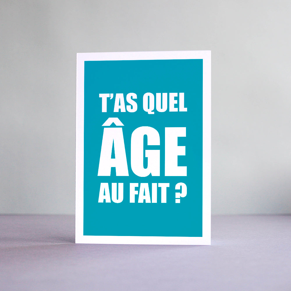 Carte T'as quel age au fait ?