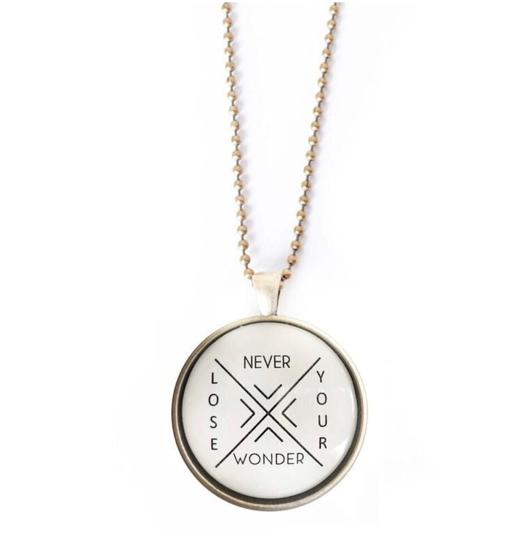 """Never Lose Your Wonder"" necklace"