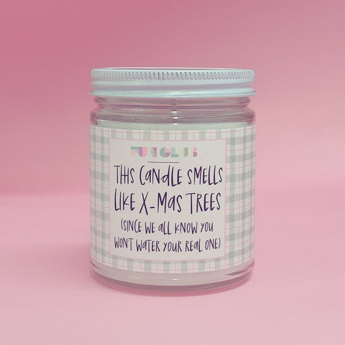 This Candle Smells Like X-Mas Trees Holiday Funny Candle