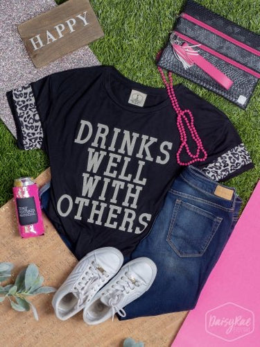 Drinks well with others black t-shirt