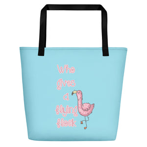 Who gives a flock Beach Bag