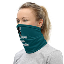 Cover your dam mouth neck gaiter