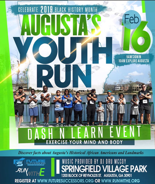 "It's Black History Month! In an effort to continue the good deed in the CSRA, Future Successors will team RunWIthE to host a ""Dash N' Learn"" event in downtown Augusta. The event will be used as a tool for education and health awareness among the youth in"