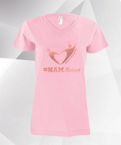 #NAMserves - Pink/Rose Gold - V-Neck T-Shirt - Ladies/Juniors/Girls - FREE SHIPPING - Order will ship in 1-3 weeks