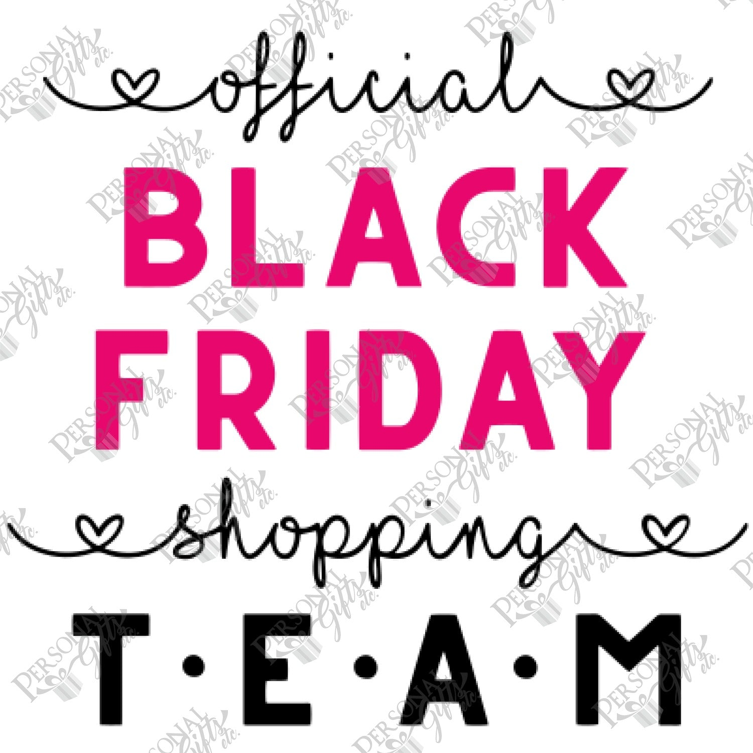 Sub Black Friday Shopping Team Personal Gifts Etc