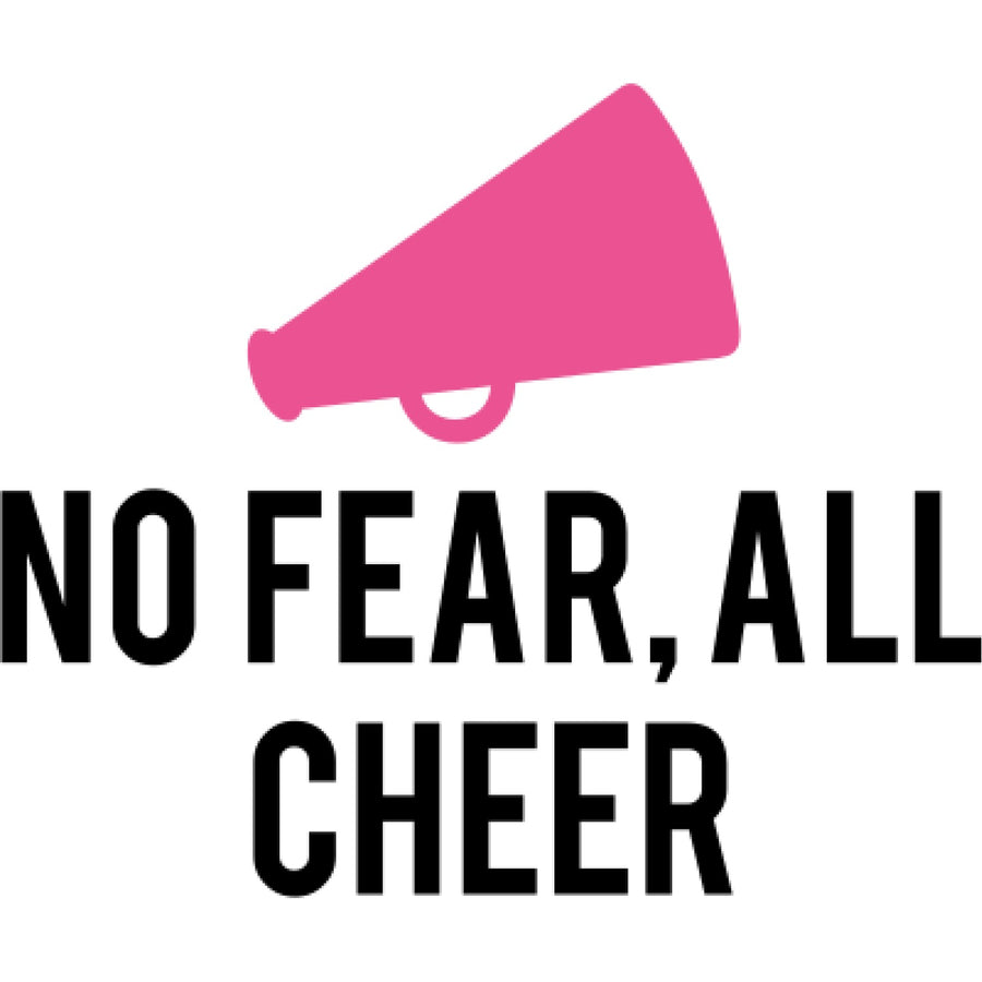 SUB- No Fear, All Cheer