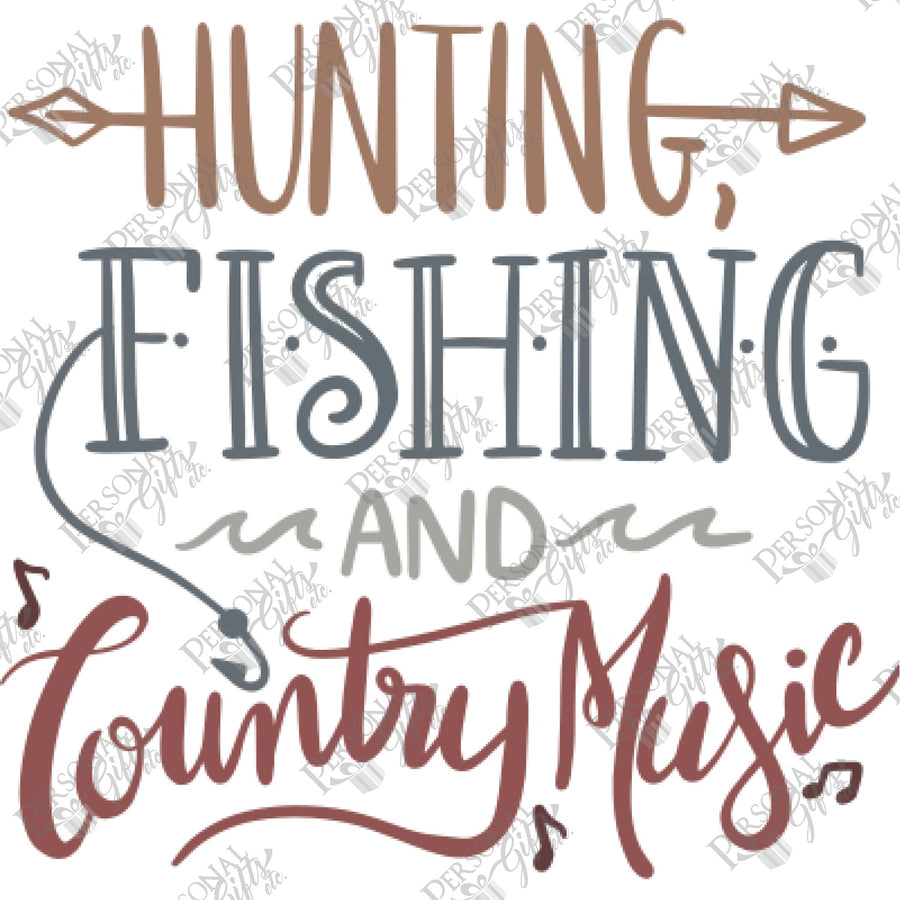 SUB- Hunting, Fishing, & Country Music
