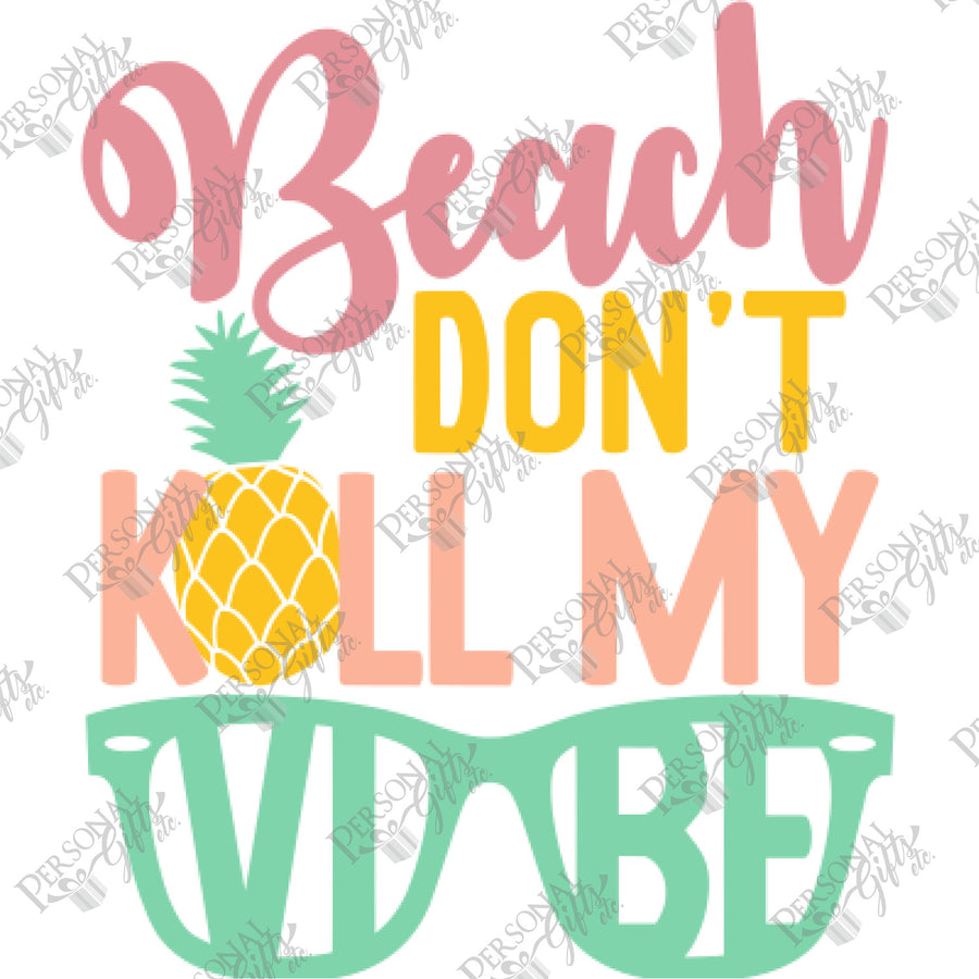 SUB- Beach Don't Kill My Vibe