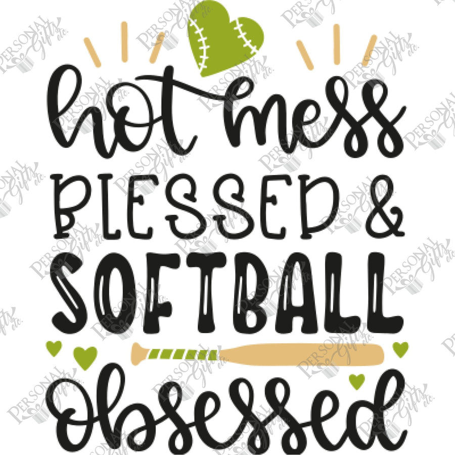SUB- Hot Mess, Blessed, & Softball Obsessed