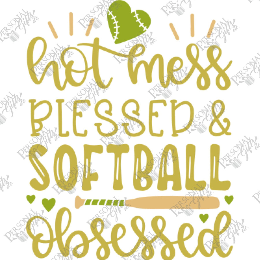 HTV- Hot Mess, Blessed, & Softball Obsessed
