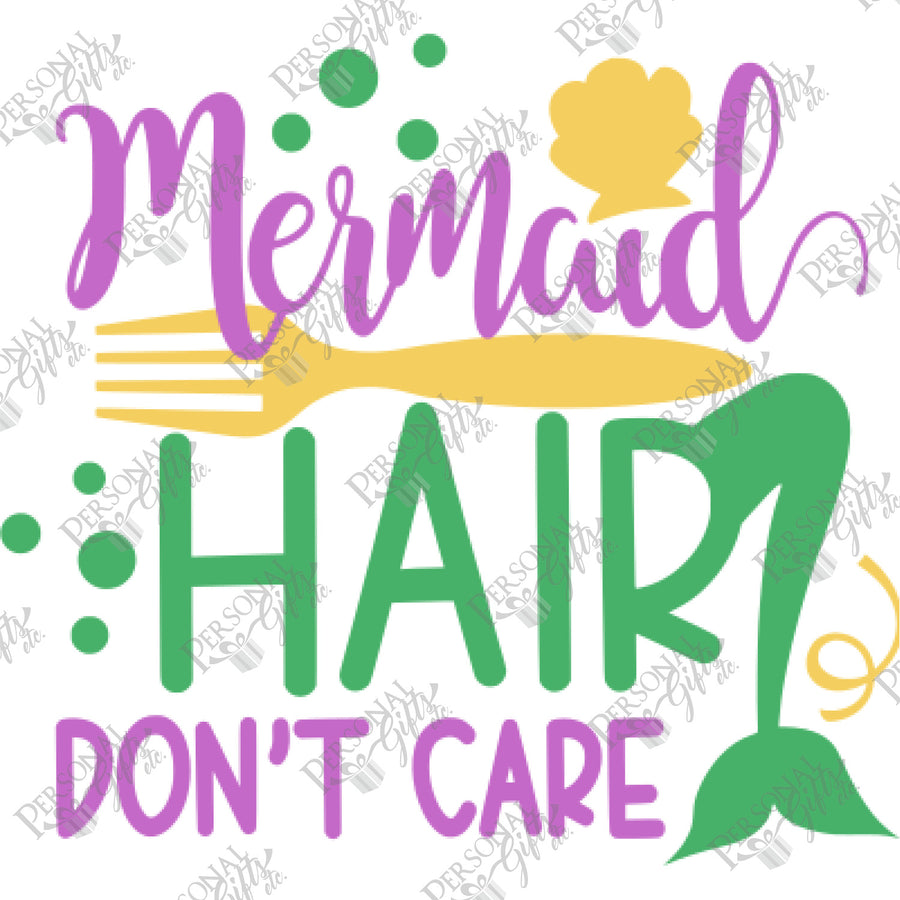 HTV- Mermaid Hair, Don't Care