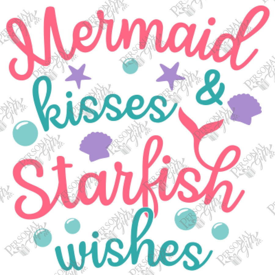 HTV- Mermaid Kisses & Starfish Wishes