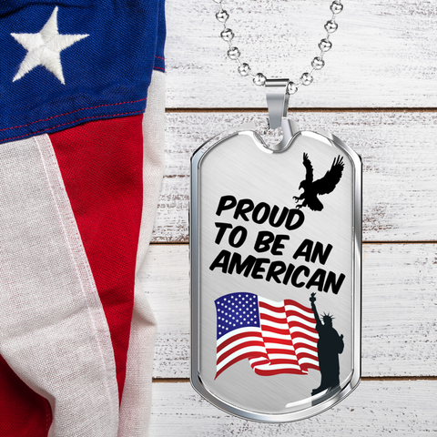 Proud To Be An American Dog Tag