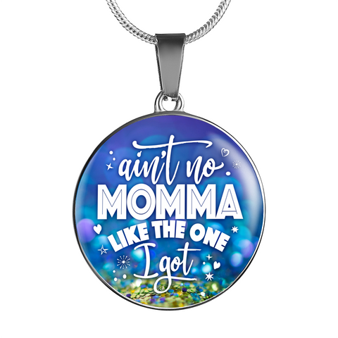 Ain't No Momma Necklace