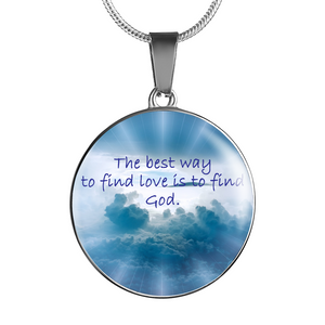 Find God Find Love Necklace