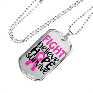 Fight Believe Hope Survive Cancer Dog Tag