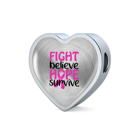 Fight Believe Hope Survive Cancer Heart Charm