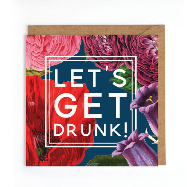 Lets get drunk congrats card