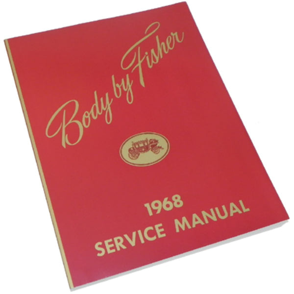 1968 Fisher Body All Models Service Manuals