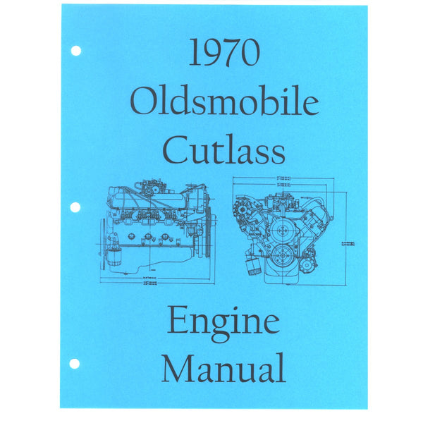 1970 Oldsmobile Cutlass Engine Assembly Manual